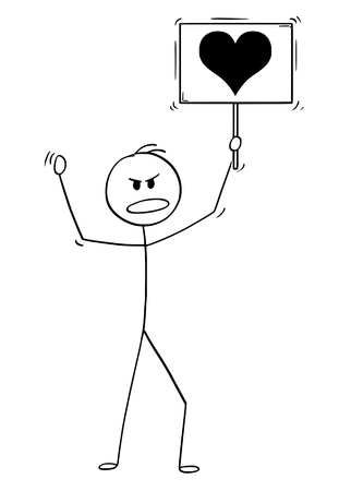 Cartoon stick drawing conceptual illustration of man demonstrating and holding sign or signboard with love heart image.