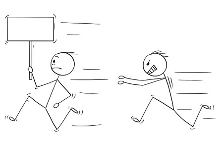 Cartoon stick drawing conceptual illustration of angry violent man chasing another man holding empty sign .