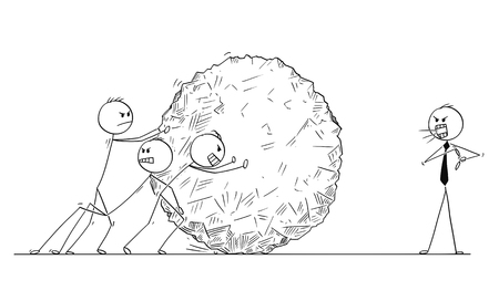 Cartoon stick man drawing conceptual illustration of team of businessmen pushing big heavy stone ball or rock, while manager is yelling and scolding them. Business concept of teamwork and leadership.