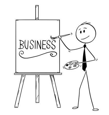 Cartoon stick man drawing conceptual illustration of businessman artist holding brush and palette and writing word Business on canvas.
