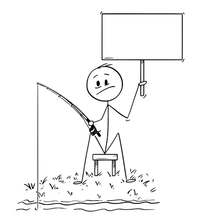 Cartoon stick drawing conceptual illustration of man or fisherman sitting on the shore of lake or river and holding empty sign.