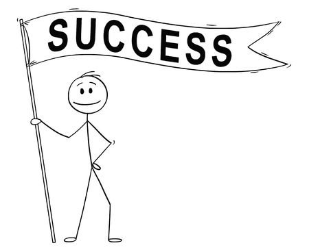 Cartoon stick drawing conceptual illustration of man or businessman holding long flag or banner with success text.
