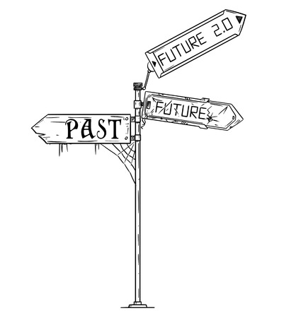 Vector artistic pen and ink drawing illustration of traffic arrow sign with past,future and future 2.0 text. Concept of pessimistic expectations and new opportunity.