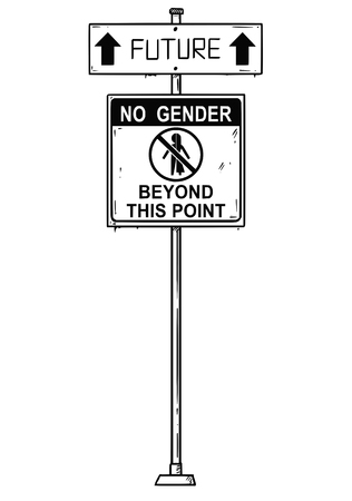 Vector artistic pen and ink drawing of traffic arrow sign with future and no gender beyond this point texts. Concept of future without man and woman or human male or female difference. Ilustração