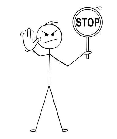 Konzeptionelle Illustration der Karikaturstabzeichnung, die ein Stoppschild hält und Stoppgeste zeigt. Vektorgrafik