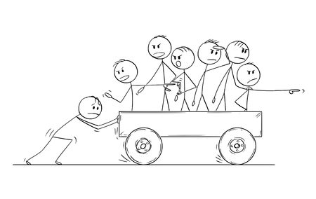 Cartoon stick drawing conceptual illustration of group or team of men or businessmen riding on cart pushed by one man and complaining about low speed of movement instead of helping with pushing.Business concept of non-functional teamwork.