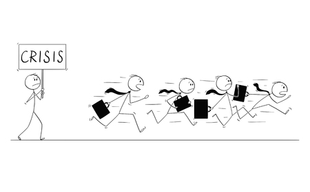 Cartoon stick figure conceptual drawing of group of businessmen in suits and briefcases running in panic away from man with crisis sign.