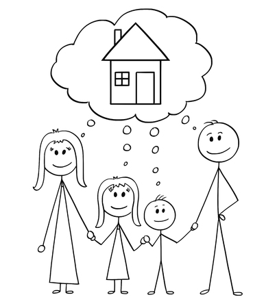 Cartoon stick figure drawing conceptual illustration of happy family, couple of man and woman and two children thinking about family house or real estate property investment.
