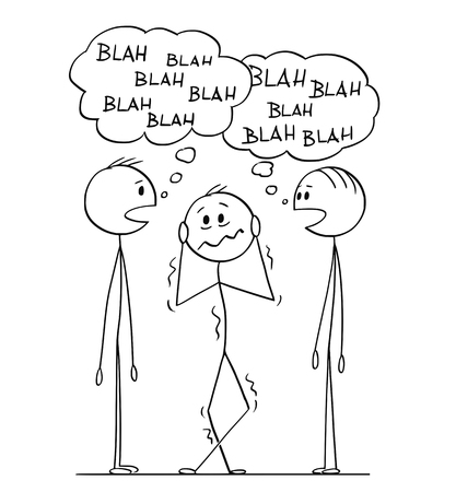 Cartoon stick figure drawing conceptual illustration of frustrated man hearing between two men in conversation with blah-blah or blah speech bubbles.
