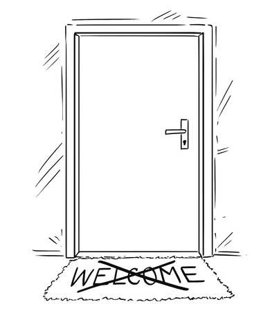Cartoon conceptual drawing or illustration of closed door with cross out welcome text on mat or doormat.