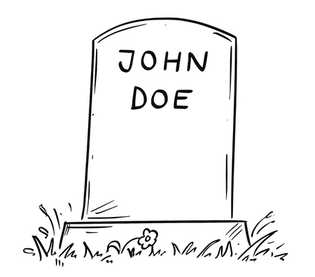 Cartoon conceptual drawing or illustration of tombstone of unknown male person marked as John Doe.