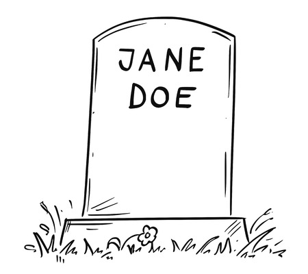 Cartoon conceptual drawing or illustration of tombstone of unknown female person marked as Jane Doe.