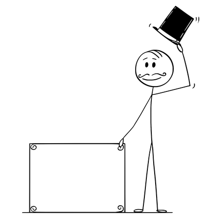 Cartoon stick figure drawing conceptual illustration of greeting gentleman, man or businessman with retro top hat, mustache holding empty sign for your text. Ilustracja