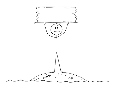 Cartoon stick figure drawing conceptual illustration of castaway man surviving alone on small island and holding empty sign. Standard-Bild - 118502152