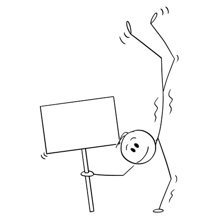 Cartoon stick figure drawing conceptual illustration of man performing a handstand or keeping balance while standing on hands and holding empty sign. Иллюстрация