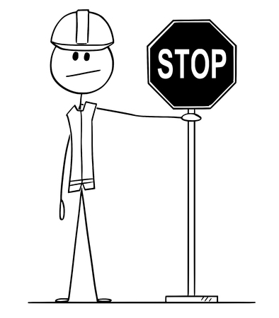 Vector cartoon stick figure drawing conceptual illustration of construction worker with hard hat holding stop traffic or road sign.