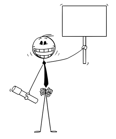 Vector cartoon of crazy smiling man with university education diploma or degree, pockets full of money and holding empty sign.