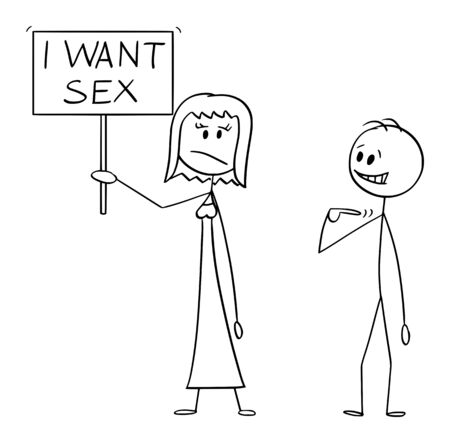 Vector cartoon stick figure drawing conceptual illustration of frustrated woman holding sign with I want sex text. Man offers yourself as lover.