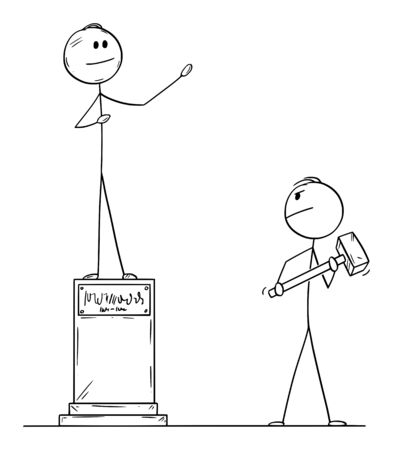 Vector cartoon stick figure drawing conceptual illustration of man with big hammer or sledgehammer who is going to destroy statue of politician.