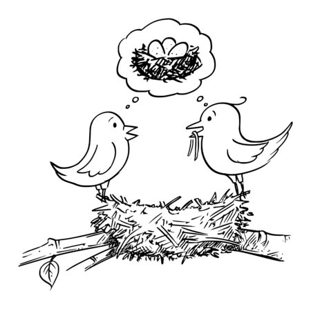 Vector cartoon drawing conceptual illustration of couple of male and female birds building nest and thinking together about lying eggs and having babies.