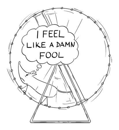 Vector cartoon drawing conceptual illustration of frustrated mouse running in wheel with I feel like a damn fool speech bubble. Illustration