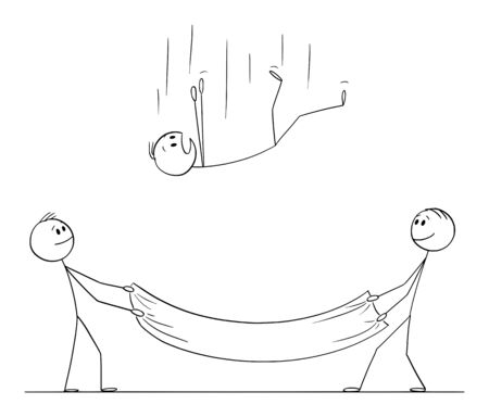 Vector cartoon stick figure drawing conceptual illustration of falling man or businessman and two men holding safety net to catch and save him. Concept of security or insurance. Illustration