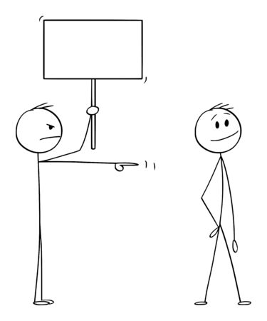 Vector cartoon stick figure drawing conceptual illustration of angry man or businessman with empty sign pointing at smiling man.