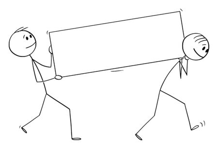 Vector cartoon stick figure drawing conceptual illustration of two men or businessmen carrying empty white sign.