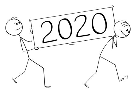 Vector cartoon stick figure drawing conceptual illustration of two men or businessmen carrying year 2020 lettering sign. Illustration