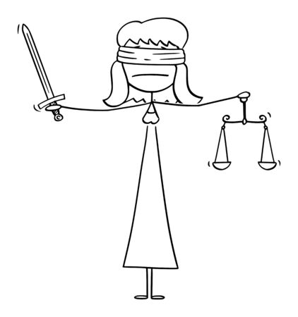 Vector cartoon stick figure drawing conceptual illustration of madam or lady justice blindfolded woman holding sword and balance scales. Allegorical personification of moral force in judicial system.