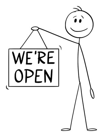 Vector cartoon stick figure drawing conceptual illustration of man or businessman holding we are open hanging sign.  イラスト・ベクター素材