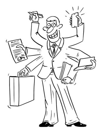 Vector funny comic cartoon drawing of busy confident businessman with many hands working on many tasks in same time. Time management or multitasking concept.