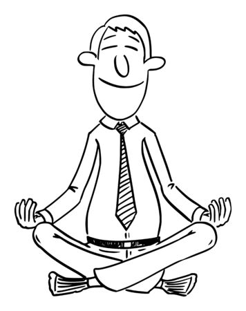 Vector funny comic cartoon drawing of businessman or man sitting in yoga lotus position for mediation and relaxation and peace in mind.