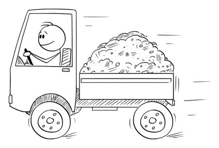 Vector cartoon stick figure drawing conceptual illustration of smiling man or driver driving small truck loaded by sand or soil. Transportation or logistic business concept.
