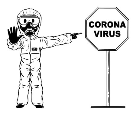 Vector cartoon stick figure drawing conceptual illustration of man wearing protective face mask and suit showing stop gesture and pointing at coronavirus covid-19 sign.