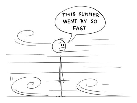Vector cartoon stick figure drawing conceptual illustration of shocked or surprised man looking at short summer moving very fast around him. He say This summer went by so fast.  イラスト・ベクター素材