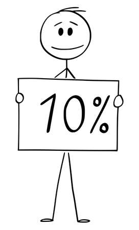 Vector cartoon stick figure drawing conceptual illustration of man or businessman holding 10 or ten percent sign.