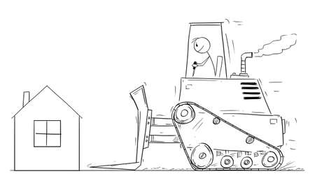 Vector cartoon stick figure drawing conceptual illustration of house owner looking shocked on bulldozer moving to demolish his small family house.