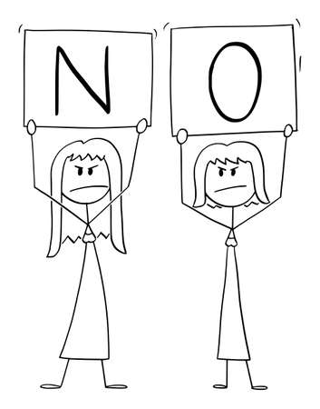 Vector cartoon stick figure illustration of two angry women holding no signs.