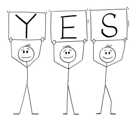 Vector cartoon stick figure illustration of three smiling positive men on demonstration holding yes signs. 向量圖像