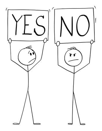 Vector cartoon stick figure illustration of positive man holding yes sign and negative rejecting man holding no board.