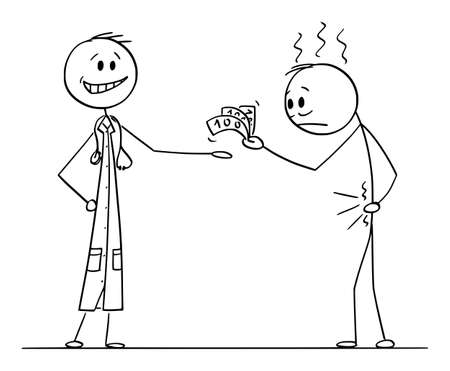 Vector cartoon stick figure illustration of sick man or patient paying big amount of money to doctor for therapy or medical treatment.