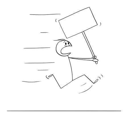 Vector cartoon stick figure illustration of man running in fear or panic and holding empty sign for text.