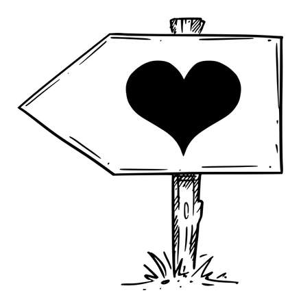 Follow Your Heart, Love, Emotion, Feeling. Traffic Arrow Sign. Hand Drawing and Illustration Ilustração