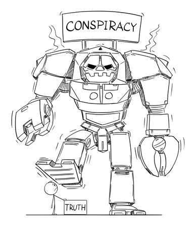 Conspiracy and Truth. Big Aggressive Robot is Crushing Small Boring Truth. Hand Drawing and Illustration Stok Fotoğraf - 165828480