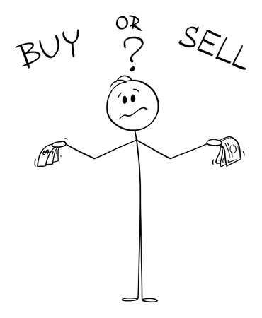 Buy or Sell, Businessman or Investor Is Thinking About Finances, Vector Cartoon Stick Figure Illustration Illusztráció