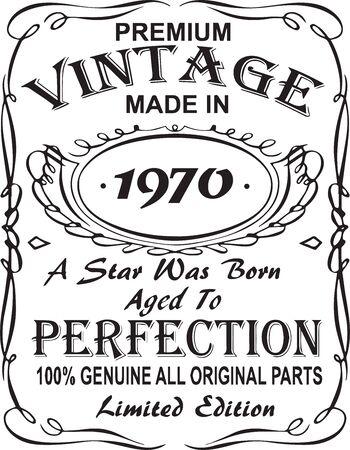 Design vettoriale con stampa t-shirt. Vintage premium realizzato nel 1970, una stella è nata invecchiata alla perfezione 100% originale, tutte le parti originali in edizione limitata. Design per badge, applique, etichetta, t-shirt, jeans
