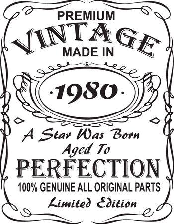 Diseño de estampado de camiseta vectorial.Premium vintage hecho en 1980, nació una estrella envejecida a la perfección 100% genuino, todas las piezas originales, edición limitada.Diseño para insignia, aplique, etiqueta, camisetas, jeans