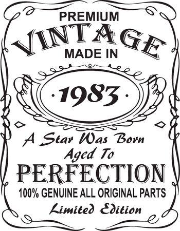 Diseño de estampado de camiseta vectorial.Premium vintage hecho en 1983, nació una estrella envejecida a la perfección 100% genuino, todas las piezas originales, edición limitada.Diseño para insignia, aplique, etiqueta, camisetas, jeans.