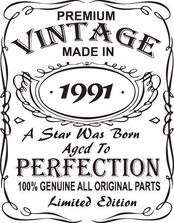 Diseño de estampado de camiseta vectorial.Premium vintage hecho en 1991, nació una estrella envejecida a la perfección 100% genuino, todas las piezas originales, edición limitada.Diseño para insignia, aplique, etiqueta, camisetas, jeans.